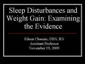 Sleep Disturbances and Weight Gain Examining the Evidence