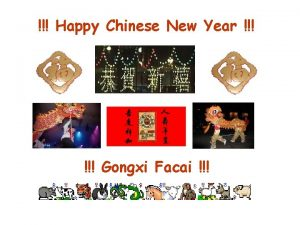 Happy Chinese New Year Gongxi Facai Does anyone
