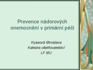Prevence ndorovch onemocnn v primrn pi Kyasov Miroslava