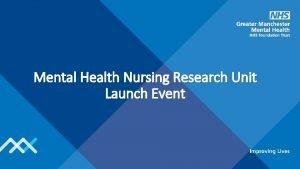 Mental Health Nursing Research Unit Launch Event Event