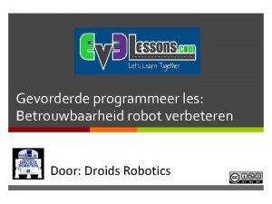 Gevorderde programmeer les Betrouwbaarheid robot verbeteren In Door