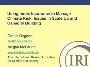 Using Index Insurance to Manage Climate Risk Issues