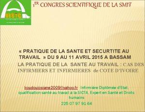 1 ER CONGRES SCIENTIFIQUE DE LA SMIT PRATIQUE