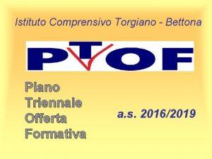 Istituto Comprensivo Torgiano Bettona Piano Triennale Offerta Formativa