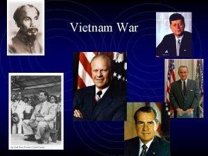 Vietnam War SSUSH 20 D DESCRIBE THE VIETNAM