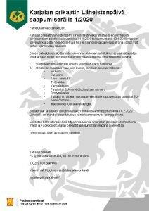 Karjalan prikaatin Lheistenpiv saapumiserlle 12020 Palveluksen aloittava nuori