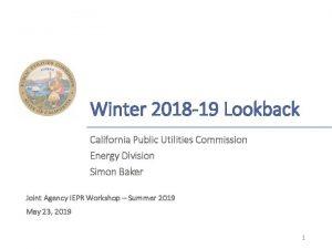 Winter 2018 19 Lookback California Public Utilities Commission