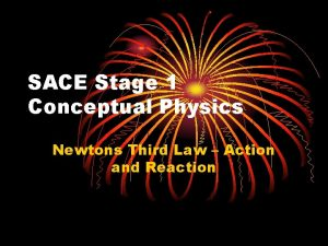 SACE Stage 1 Conceptual Physics Newtons Third Law
