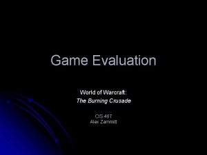 Game Evaluation World of Warcraft The Burning Crusade