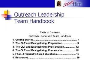 Outreach Leadership Team Handbook Table of Contents Outreach