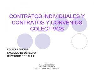 CONTRATOS INDIVIDUALES Y CONTRATOS Y CONVENIOS COLECTIVOS ESCUELA