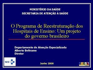 MINISTRIO DA SADE SECRETARIA DE ATENO SADE O
