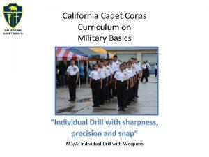 California Cadet Corps Curriculum on Military Basics Individual