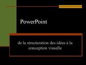 Power Point de la structuration des ides la