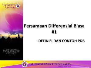 Persamaan Differensial Biasa 1 DEFINISI DAN CONTOH PDB