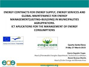 ENERGY CONTRACTS FOR ENERGY SUPPLY ENERGY SERVICES AND