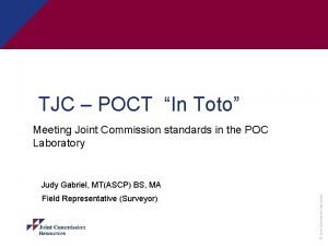TJC POCT In Toto Meeting Joint Commission standards