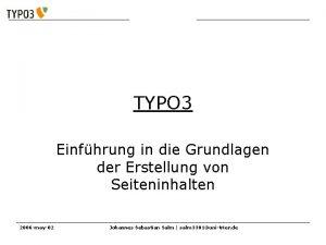 Einfhrung in TYPO 3 Einfhrung in die Grundlagen