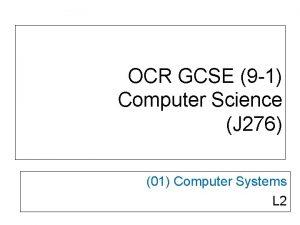 OCR GCSE 9 1 Computer Science J 276