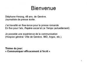 Bienvenue Stphane Herzog 48 ans de Genve Journaliste