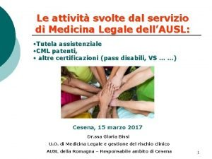Le attivit svolte dal servizio di Medicina Legale