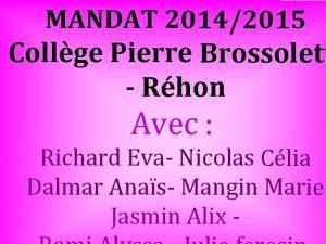 MANDAT 20142015 Collge Pierre Brossolett Rhon Avec Richard