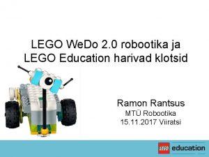 LEGO We Do 2 0 robootika ja LEGO