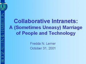 Collaborative Intranets A Sometimes Uneasy Marriage of People