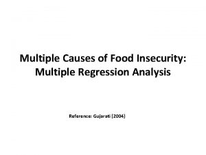 Multiple Causes of Food Insecurity Multiple Regression Analysis