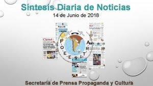 Sntesis Diaria de Noticias 14 de Junio de