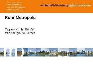 Ruhr Metropol Yaam in yi Bir Yer Yatrm