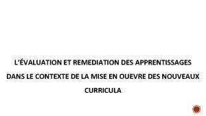 LVALUATION ET REMEDIATION DES APPRENTISSAGES DANS LE CONTEXTE