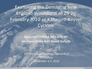Examining the Damaging New England Windstorm of 25