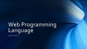 Web Programming Language CHAP TER 11 Asynchronous Java