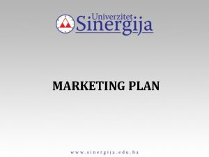 MARKETING PLAN Marketing plan sadri Plan prodaje i