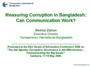 Transparency International Bangladesh Measuring Corruption in Bangladesh Can