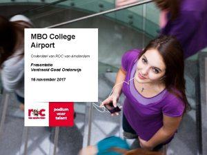 MBO College Airport Onderdeel van ROC van Amsterdam
