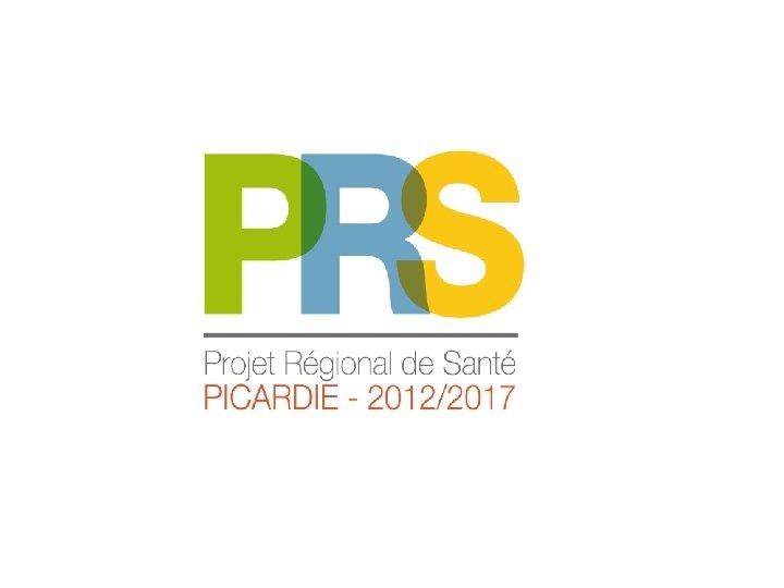 Structuration du PRS Le PRS Llaboration du PRS