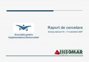 Raport de cercetare Sondaj national 10 17 octombrie