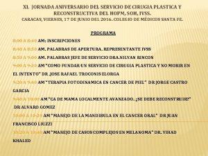 XL JORNADA ANIVERSARIO DEL SERVICIO DE CIRUGIA PLASTICA