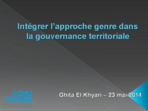 Intgrer lapproche genre dans la gouvernance territoriale Ghita