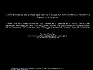 Clinical phenotype and genetic associations in autosomal dominant