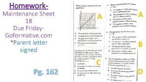 Homework Maintenance Sheet 18 Due Friday Goformative com