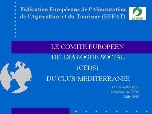 Fdration Europenne de lAlimentation de lAgriculture et du