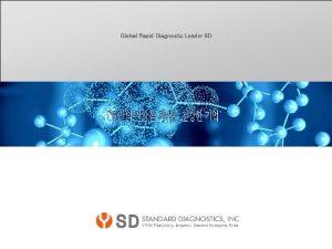 Global Rapid Diagnostic Leader SD General Information Rapid