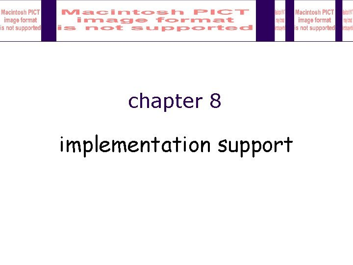 chapter 8 implementation support Implementation support programming tools