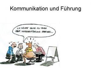 Kommunikation und Fhrung Kommunikation ist die wichtigste Managementfhigkeit