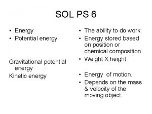 SOL PS 6 Energy Potential energy Gravitational potential