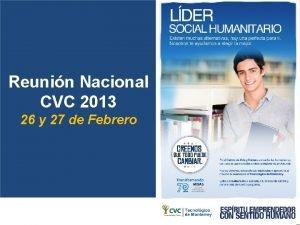 Reunin Nacional CVC 2013 26 y 27 de