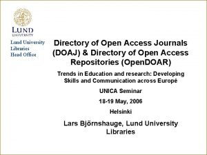 Lund University Libraries Head Office Directory of Open